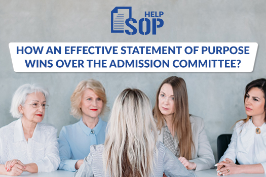 How an Effective Statement of Purpose Wins over the Admission Committee