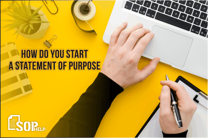 How do you start a statement of purpose